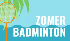 Zomerbadminton | Badmintonclub Lansingerland